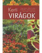 Kerti virágok - Szabó Péter, Illyés Csaba, Dede Géza, Balázs Erzsébet, Nagy Árpád, Hajdu Zsuzsanna