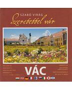 Szeretettel vár Vác - Szabó Virág