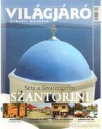 Világjáró 2006. augusztus - SZABÓ VIRÁG