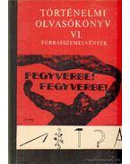 Történelmi olvasókönyv VI. - Szabolcs Ottó