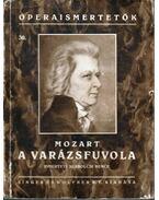Mozart: A varázsfuvola - Szabolcsi Bence