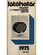 Látóhatár 1975 Június - Szabolcsi Miklós