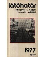 Látóhatár 1977 Április - Szabolcsi Miklós