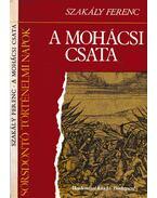 A mohácsi csata - Szakály Ferenc