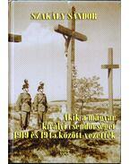 Akik a magyar királyi csendőrséget 1919 és 1945 között vezették - Szakály Sándor