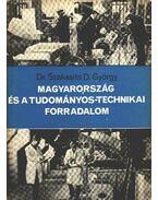 Magyarország és a tudományos-technikai forradalom - Szakasits D. György