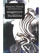 Magányos biciklista - Szakonyi Károly
