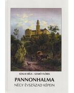 Pannonhalma négy évszázad képein - Szalai Béla, Szabó Flóris