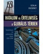 Hatalomés értelmiség a globális térben - Szalai Erzsébet