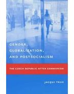 Post-Socialism and Globalization - Szalai Erzsébet
