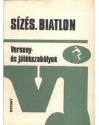 Sízés, biatlon - Szalay László, Darabos Sándor, Schaffer János, Szakál Imre