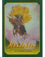 Méhdoktor (dedikált) - Szalay László