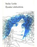 Éjszakai telefonhívás - Szalay Lenke