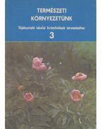 Természeti környezetünk 3. - Szalay-Marzsó Lászlóné dr.