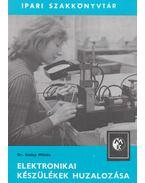 Elektronikai készülékek huzalozása - Szalay Miklós
