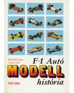 F-1 Autómodell história - Szalay Péter, Bánhalmi János