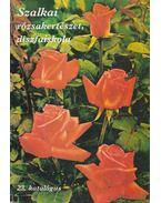 Szalkai rózsakertészet, díszfaiskola