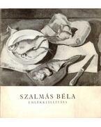 Szalmás Béla emlékkiállítása - Oelmacher Anna