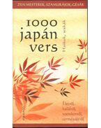 1000 japán vers - Haikuk, wakák - Szántai F. Andrea (szerk.)