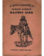 Majtény után - Szántó György