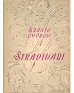 Stradivari - Szántó György