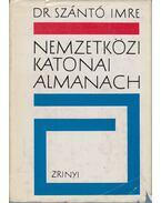Nemzetközi katonai almanach - Szántó Imre