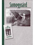 Somogysárd - Szántó László