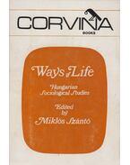 Ways of Life - Szántó Miklós