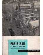 Papíripar és Magyar grafika 1964. VIII. évfolyam 1. szám - Szántó Tibor, Monori István
