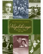 Naplókönyv - Kinyílik a világ 1957-1989 - Szappanyos Tamás