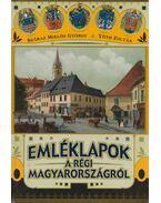 Emléklapok a régi Magyarországról - Száraz Miklós György