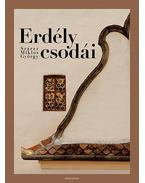 Erdély csodái - Száraz Miklós György, Tóth Zoltán