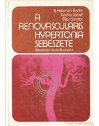 A renovascularis hypertonia sebészete - Szarka József, ifj. Kelemen Endre, Éliás Sándor