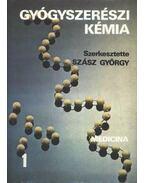 Gyógyszerészi kémia I-II. kötet - Szász György