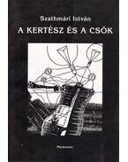 A kertész és a csók (dedikált) - Szathmári István
