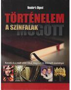 Történelem a színfalak mögött - Szatmáry Nóra (szerk.), Dibás Gabriella (szerk.), Ásmány Lilla