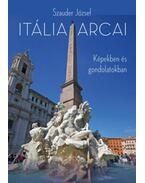 Itália arcai - Képekben és gondolatokban - Szauder József