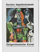 Kortárs képzőművészet - Zeitgenössische Kunst - Százados László, Kolozsváry Marianna, Szűcs Károly, Jobbágyi Zsuzsa