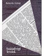 Századvégi levelek - Berkovits György