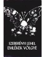 Emlékek völgye - Szeberényi Lehel