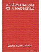 A társadalom és a hadsereg - Szécsi András (szerk.)