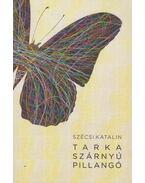 Tarka szárnyú pillangó - Szécsi Katalin