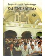 Szeged-Csanádi Egyházmegye kalendáriuma a 2004. évre