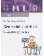 Reumatoid artritisz - Sokízületi gyulladás - Szekanecz Zoltán