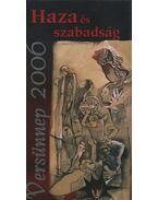 Haza és szabadság - Székely János, Illyés Gyula, Ady Endre, Jankovich Ferenc, Radnóti Miklós, Nagy László, Ábrányi Emil