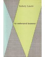 Az emberarcú kozmosz (dedikált) - Székely László