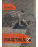 Padlóburkolás - Székely László, Barkóczi László, Cristofoli Ottó
