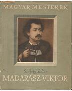 Madarász Viktor - Székely Zoltán