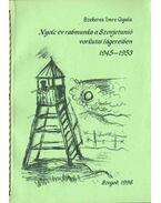 Nyolc év rabmunka a Szovjetunió vorkutai lágereiben 1945-1953 (dedikált) - Szekeres Imre Gyula