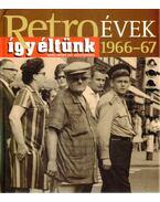 Így éltünk 1966-67 - Széky János